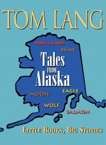 Tales From Alaska - Ebook