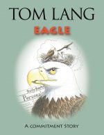 Eagle - Book by Tom Lang