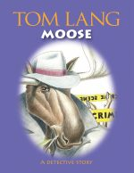 Moose - Book by Tom Lang